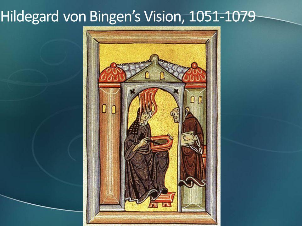 Hildegard von Bingen's Vision, 1051-1079