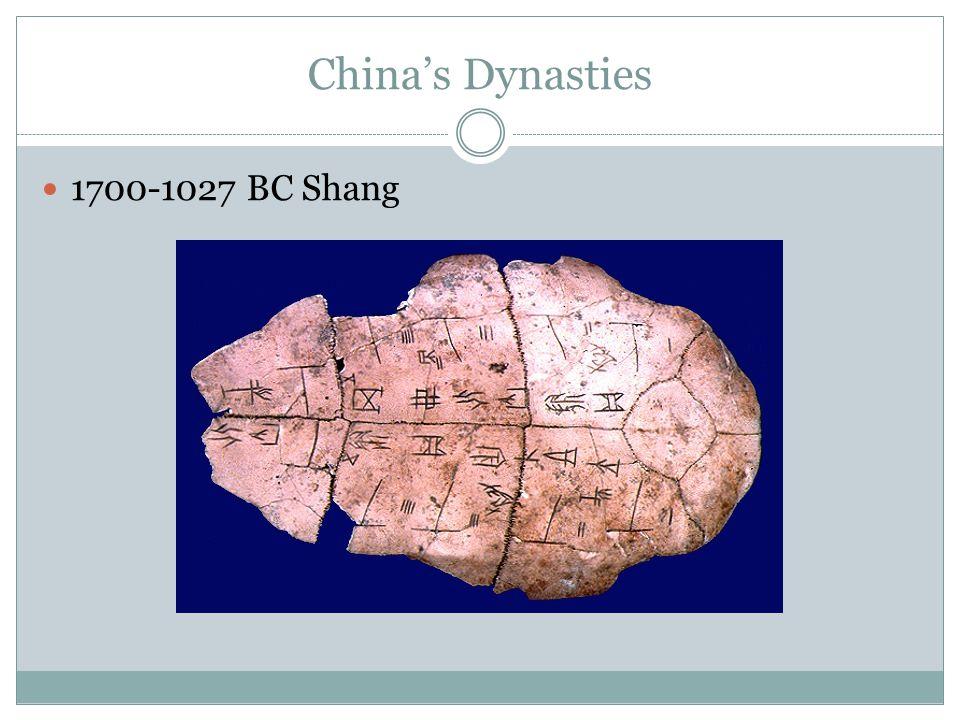 China's Dynasties 1700-1027 BC Shang