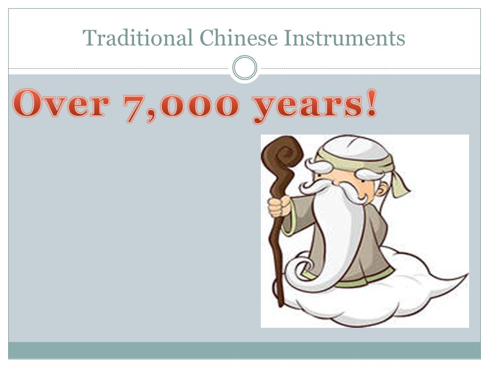 Pipa I am a four-stringed instrument that is plucked. I am over 2,000 years old!
