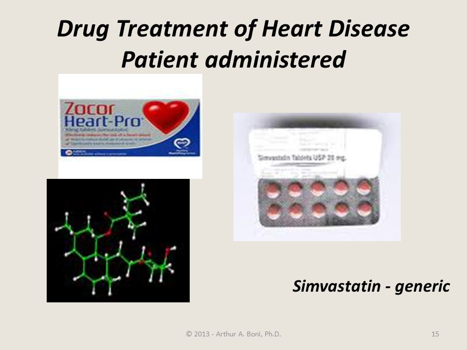 Drug Treatment of Heart Disease Patient administered © 2013 - Arthur A.