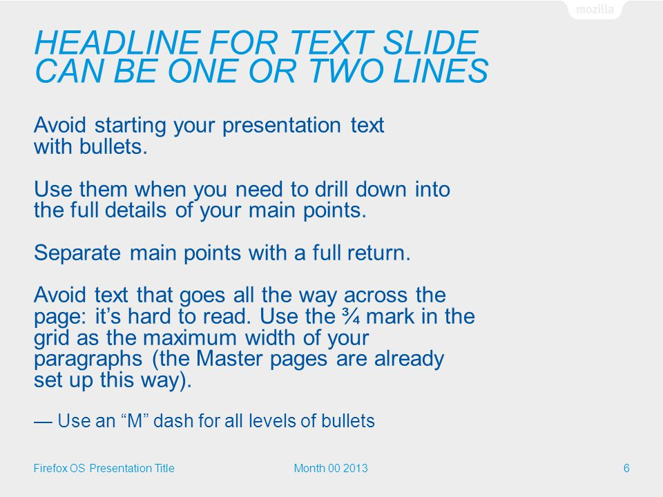 KEEP YOUR HEADLINES SHORT AND TO THE POINT You can also use half of the page when you need to show images and text.