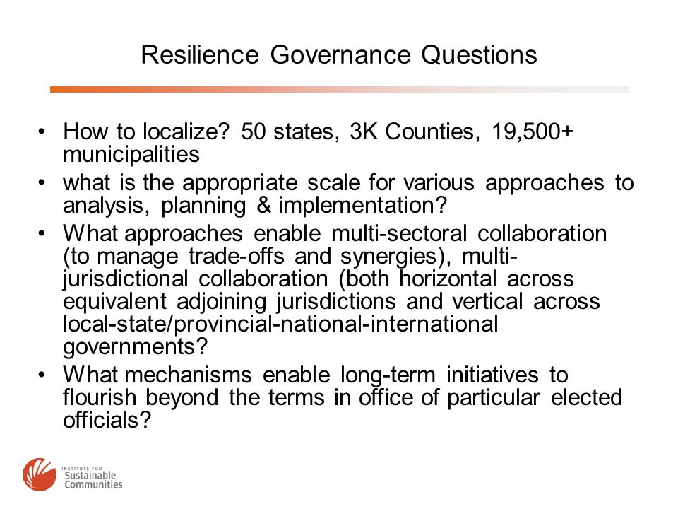 Resilience Governance Questions How to localize.