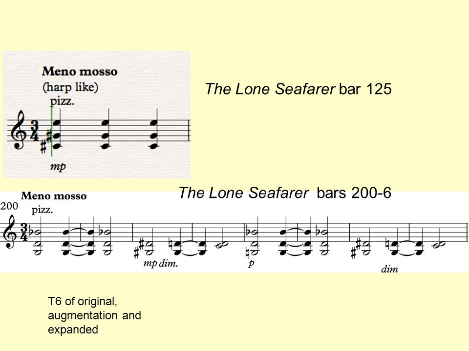 The Lone Seafarer bar 125 The Lone Seafarer bars 200-6 T6 of original, augmentation and expanded