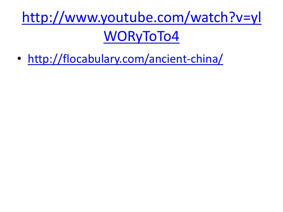 http://www.youtube.com/watch v=yl WORyToTo4 http://flocabulary.com/ancient-china/