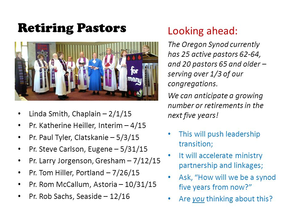 Retiring Pastors Linda Smith, Chaplain – 2/1/15 Pr.