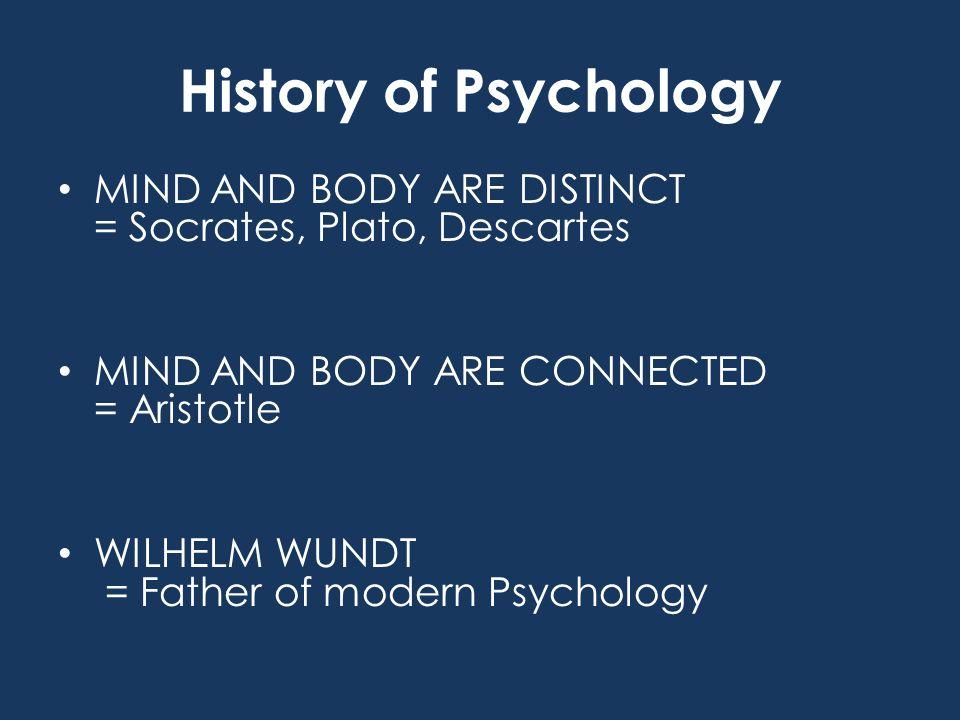 Evolution of Psychology Until 1920's - Science of MENTAL LIFE 1920's – 1960's - Science of OBSERVABLE BEHAVIOR 1960's to current - BEHAVIOR and MENTAL PROCESSES