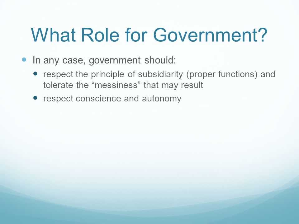 What Role for Government.