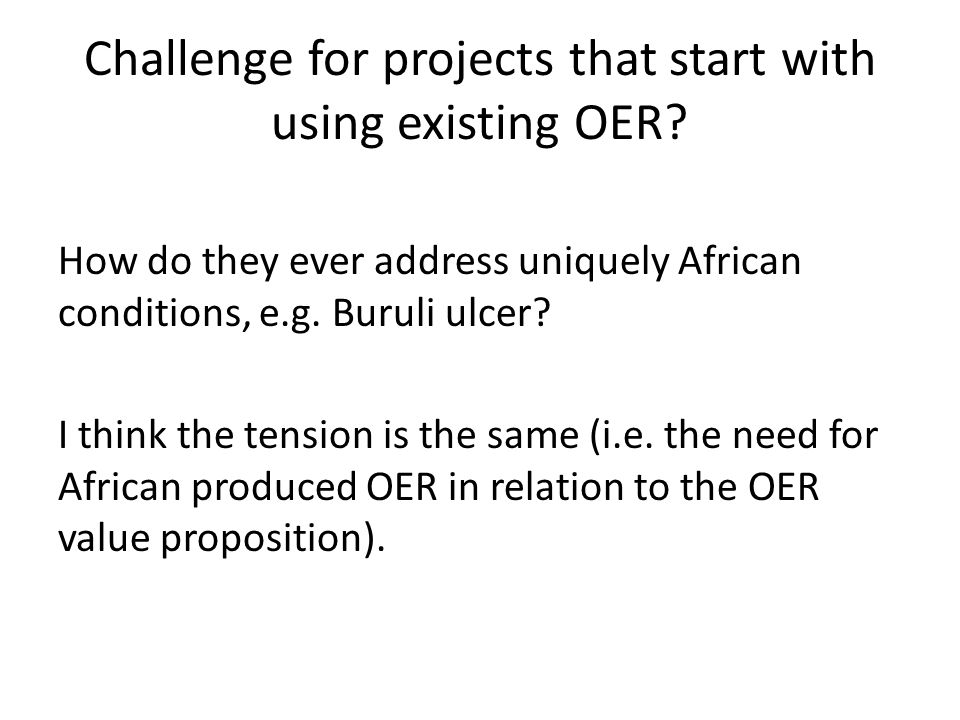 Challenge for projects that start with using existing OER.