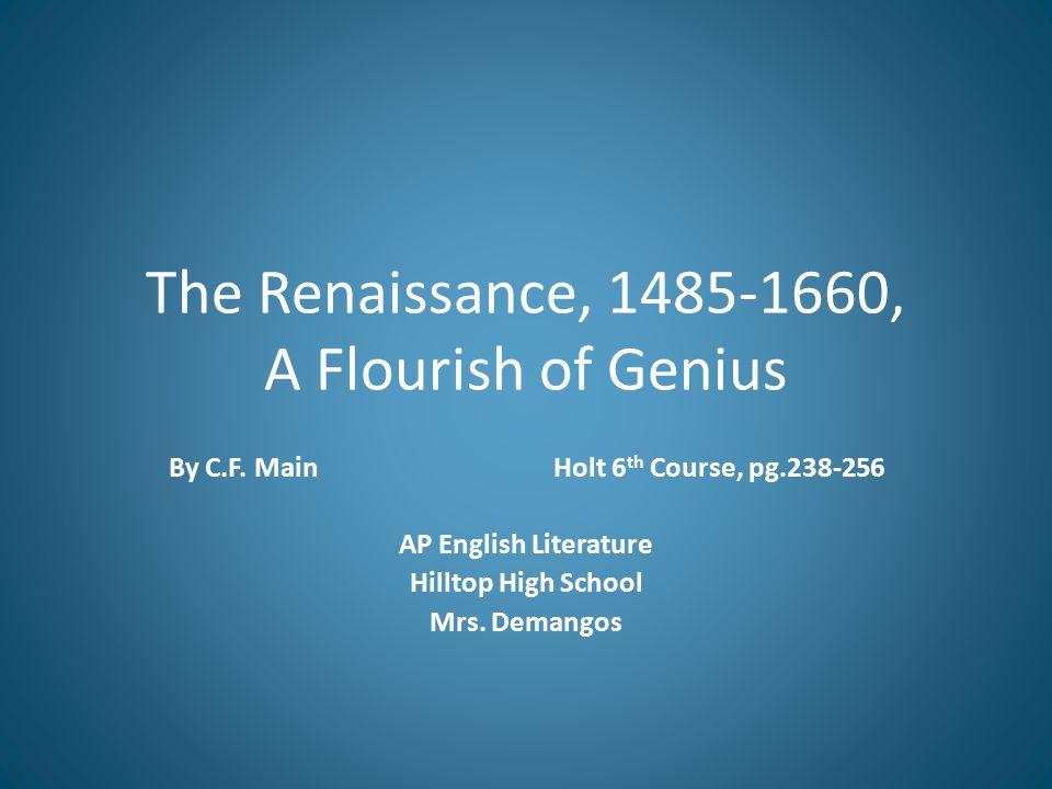 The Renaissance, 1485-1660, A Flourish of Genius By C.F.