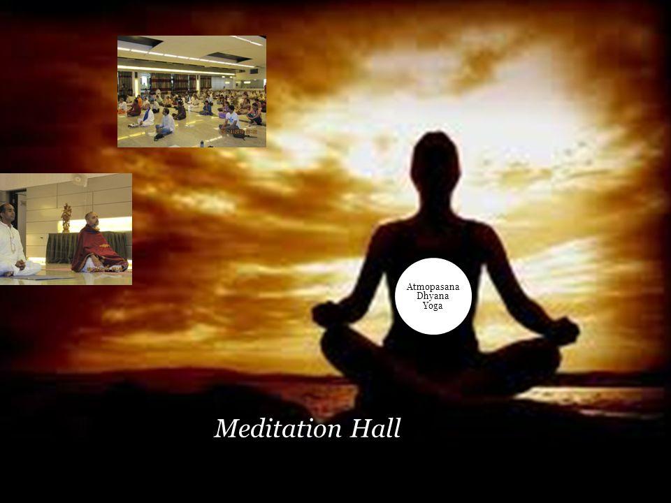 Meditation Hall Atmopasana Dhyana Yoga