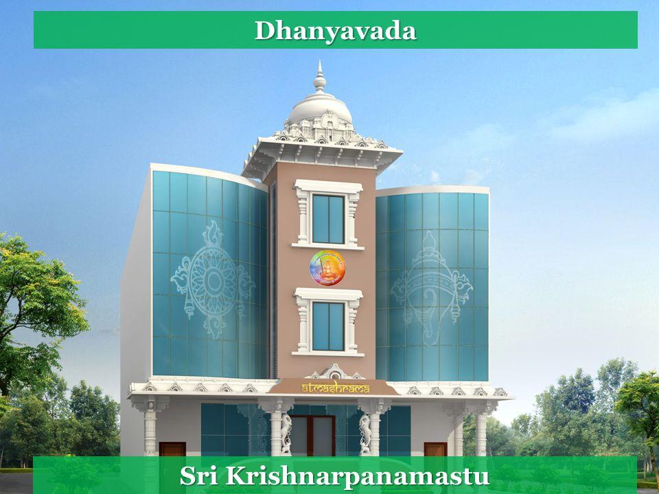 Dhanyavada Sri Krishnarpanamastu