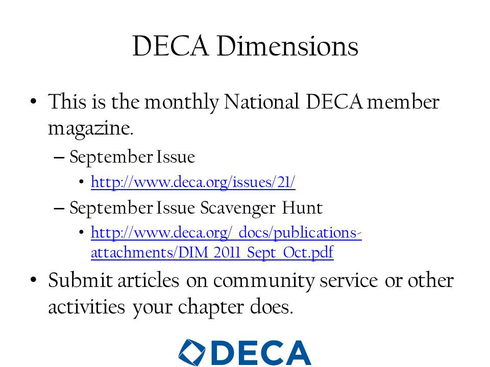 DECA Dimensions This is the monthly National DECA member magazine.