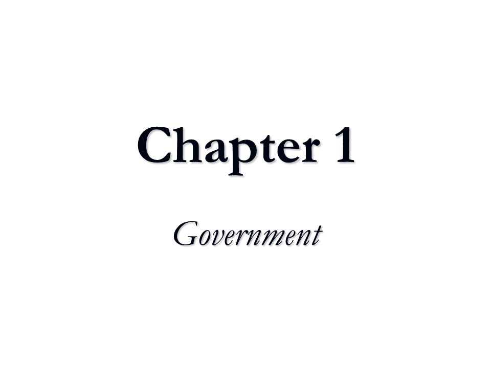 Chapter 1 Government
