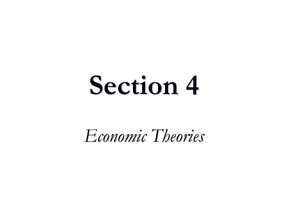 Section 4 Economic Theories