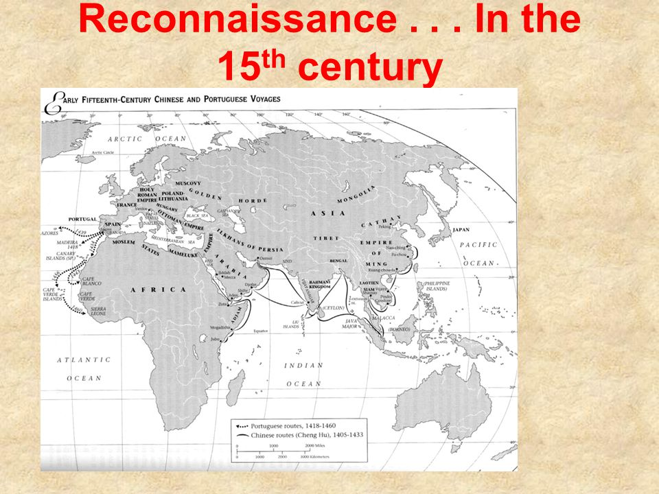 Reconnaissance... In the 15 th century