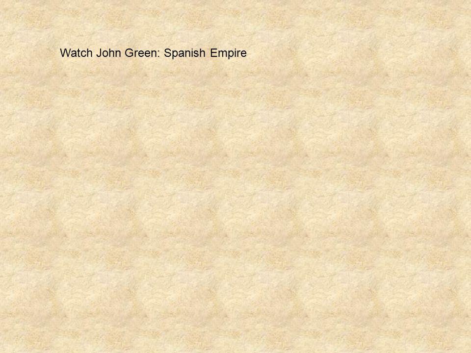 Watch John Green: Spanish Empire