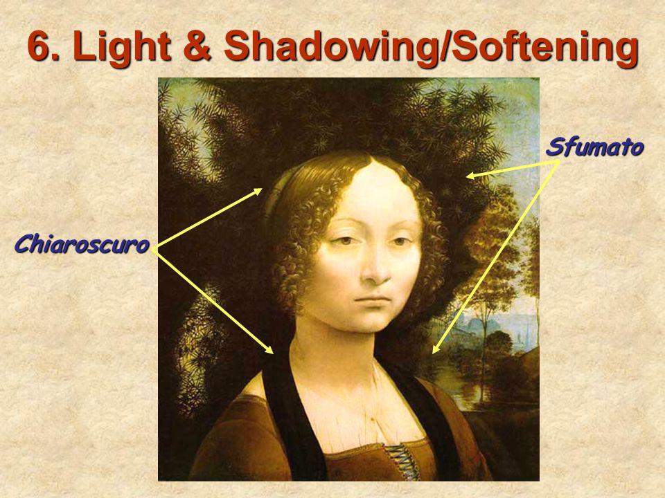 6. Light & Shadowing/Softening Edges Chiaroscuro Sfumato