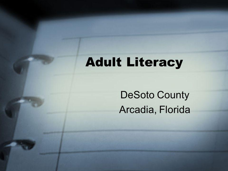 Adult Literacy DeSoto County Arcadia, Florida