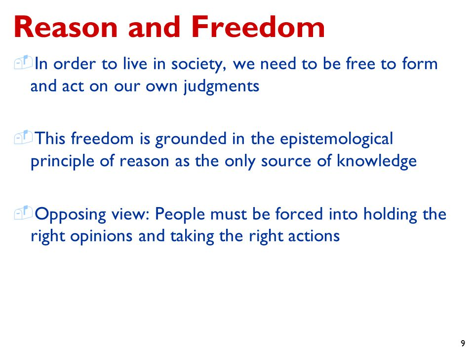 10 Values and Freedom  In order to live in society, we need to be free to pursue both material and spiritual values  This freedom is grounded in our human nature as beings of integrated mind and body  The opposing view: Material or spiritual values are too important to be left to individual choice