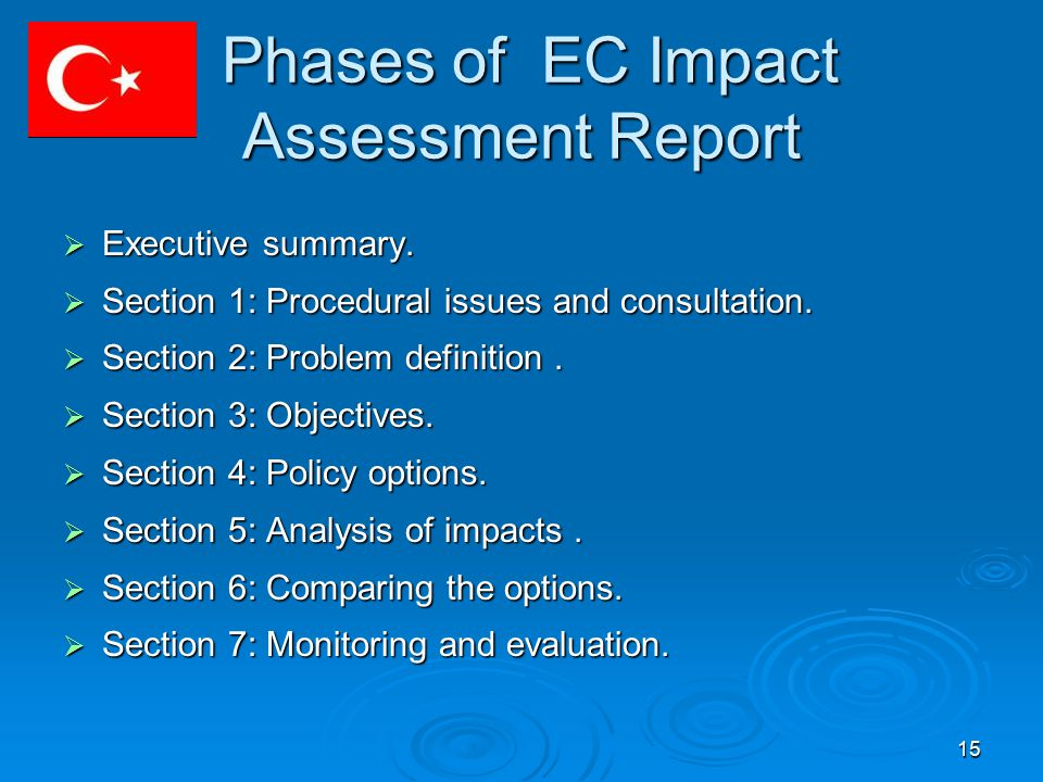 15 Phases of EC Impact Assessment Report Phases of EC Impact Assessment Report  Executive summary.