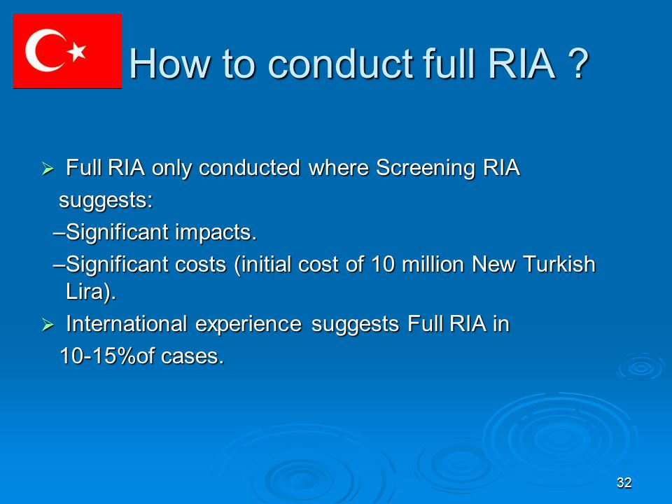 32 How to conduct full RIA . How to conduct full RIA .