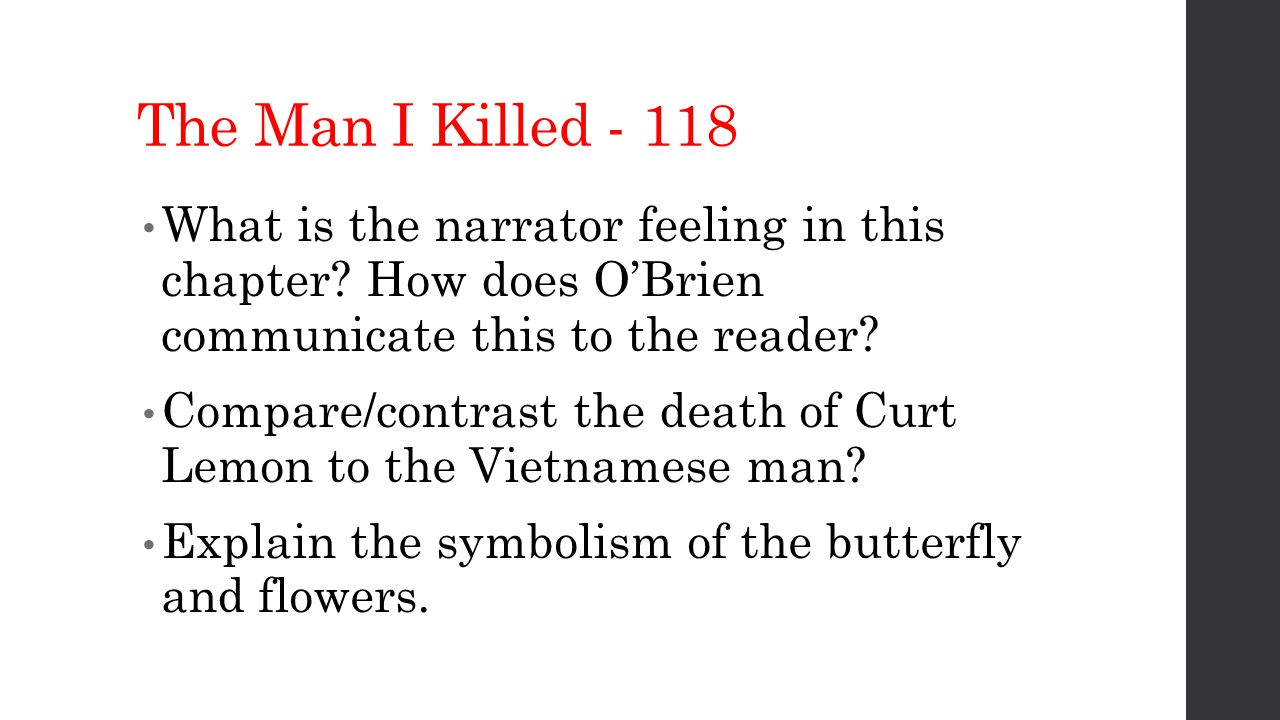The Man I Killed - 118 What is the narrator feeling in this chapter.