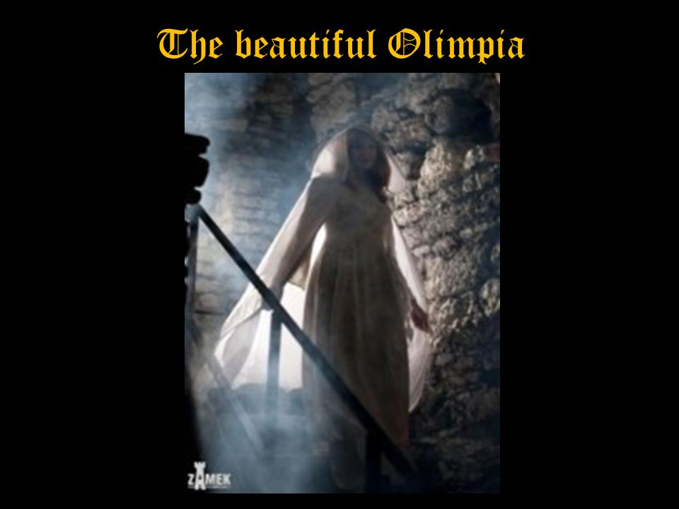 The beautiful Olimpia