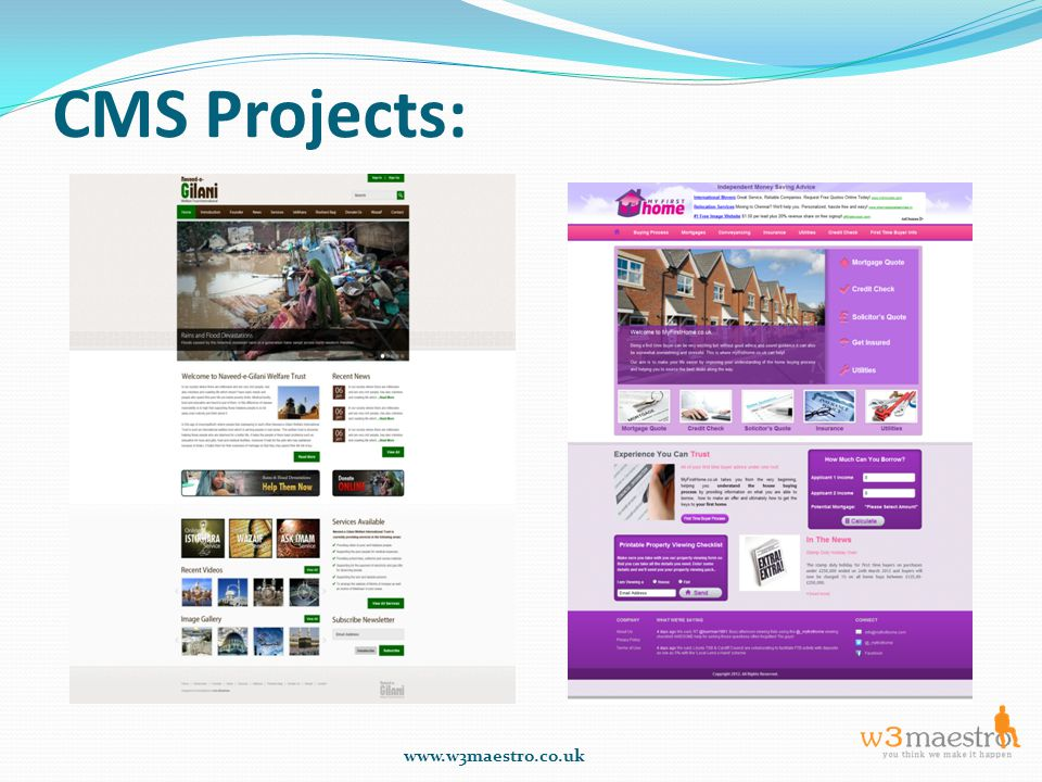 CMS Projects: www.w3maestro.co.uk
