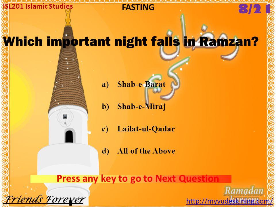 It is a door through which fast observing people would enter paradise. a)Bab-ul-Riyan b)Bab-ul-Rooh c)Bab-ul-Rasah d)Bab-ul-Salat ISL201 Islamic Studi
