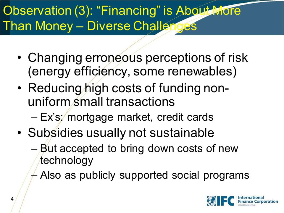 15 Building Local Financial Capacity Through Local Institutions Local commercial lenders –Partially addresses transaction costs –If profitable, sustainable and self-replicating –SME lending the biggest gap Utilities –Can be a partner for mkt aggregation and EE –Already subject to social contract –China ex: gas utility marketing locally financed energy efficiency