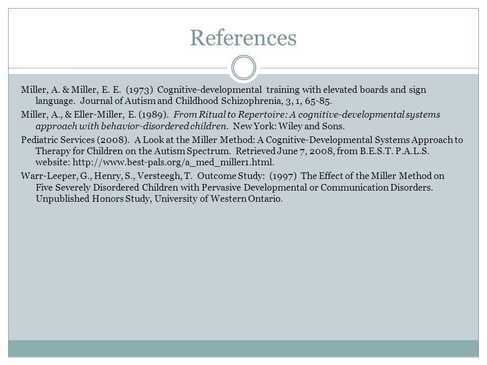 References Miller, A. & Miller, E. E.
