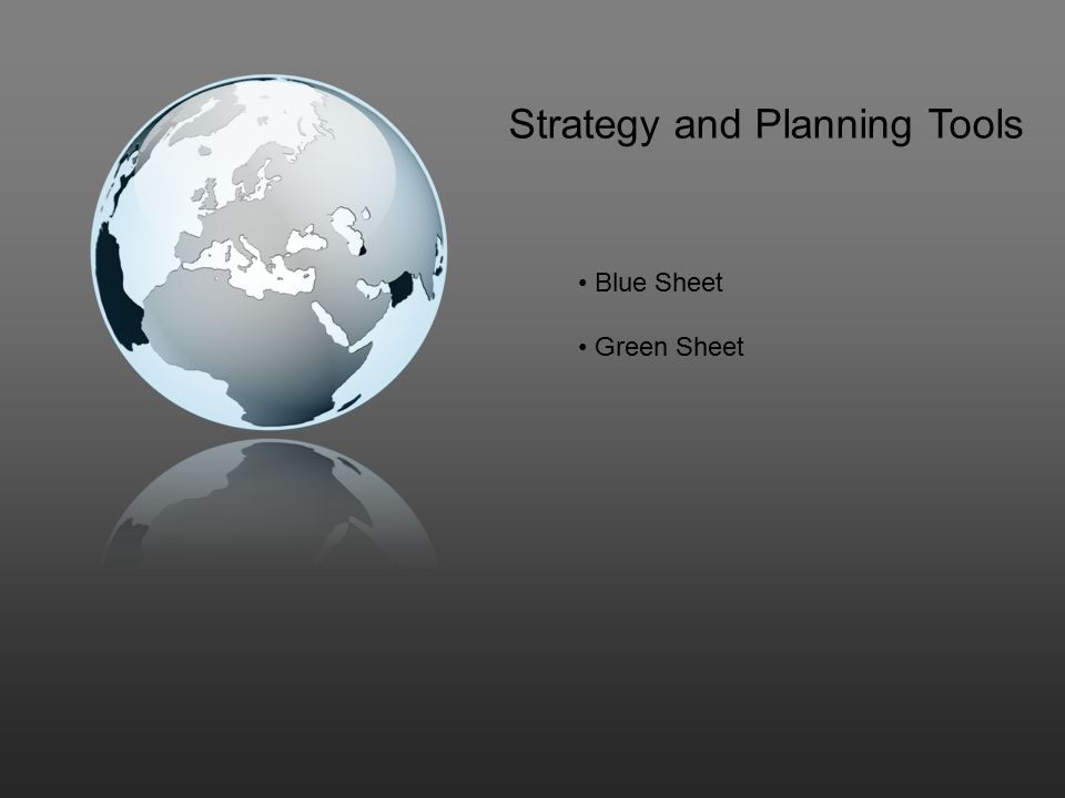 Strategy and Planning Tools Blue Sheet Green Sheet