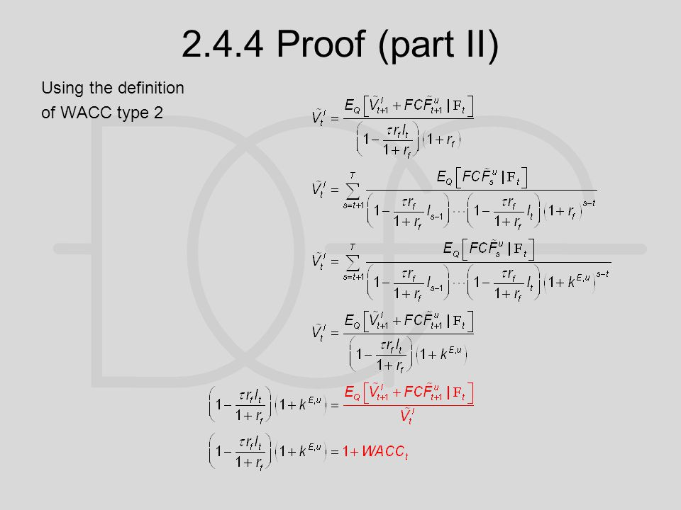 2.4.4 Proof (part II) Using the definition of WACC type 2