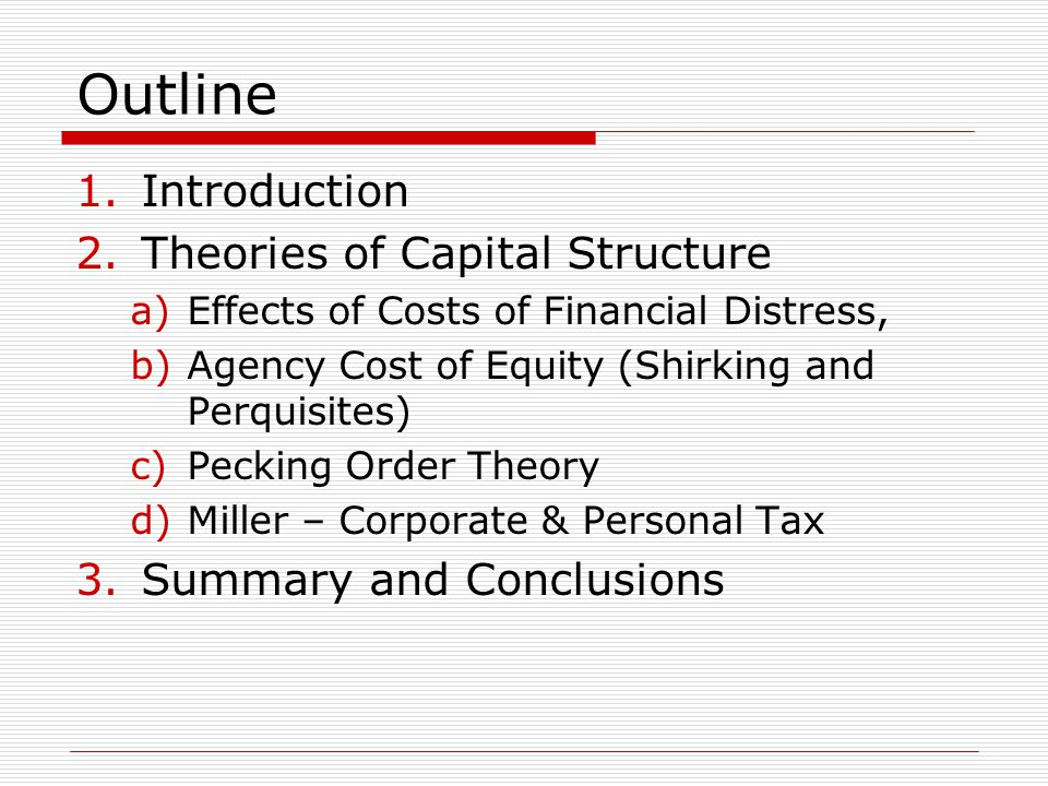 Introduction  So far we have examined capital structure without and with corporate taxes.