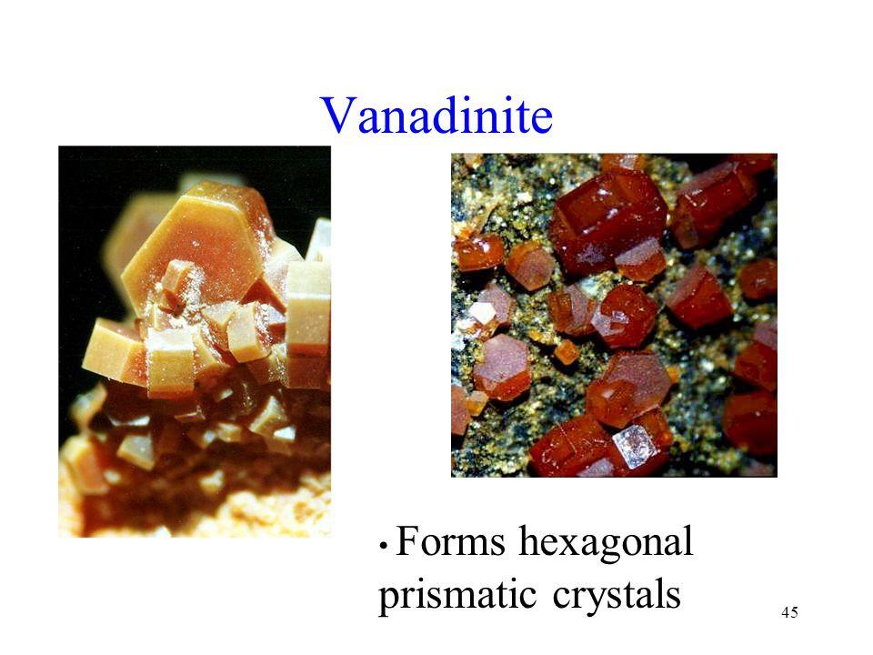 45 Vanadinite Forms hexagonal prismatic crystals