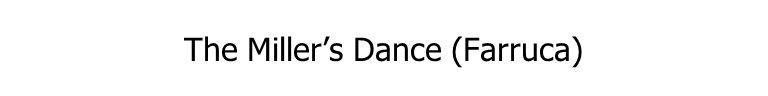 The Miller's Dance (Farruca)