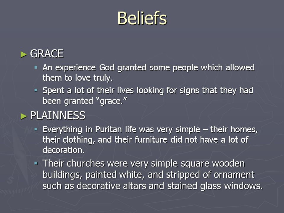 Beliefs ► GRACE  An experience God granted some people which allowed them to love truly.