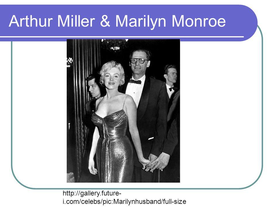 Arthur Miller & Marilyn Monroe http://gallery.future- i.com/celebs/pic:Marilynhusband/full-size