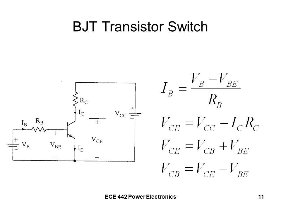 ECE 442 Power Electronics11 BJT Transistor Switch