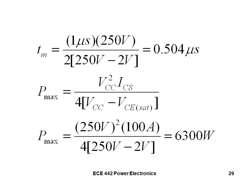 ECE 442 Power Electronics29