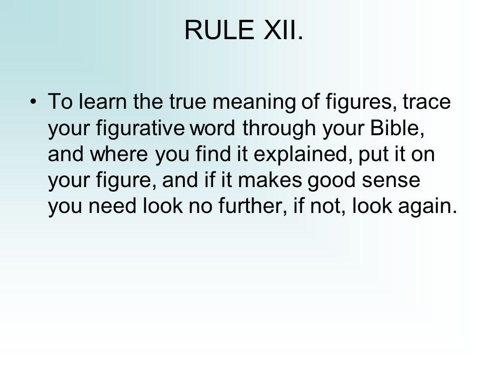 RULE XII.