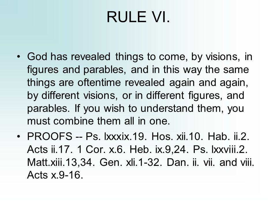 RULE VI.