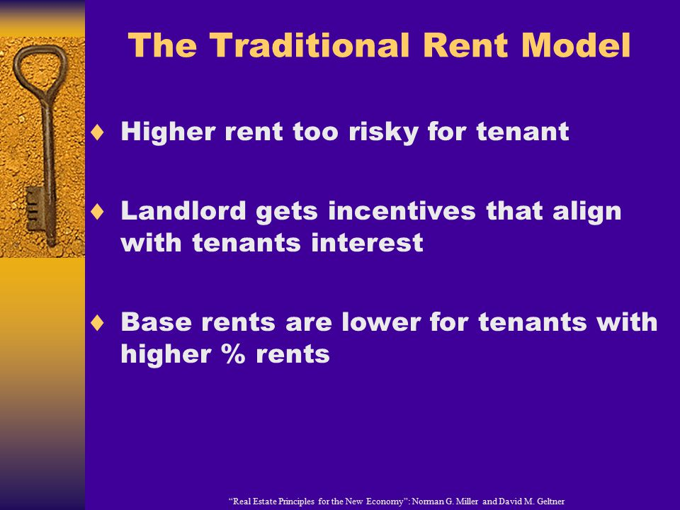 The Traditional Rent Model Real Estate Principles for the New Economy : Norman G.