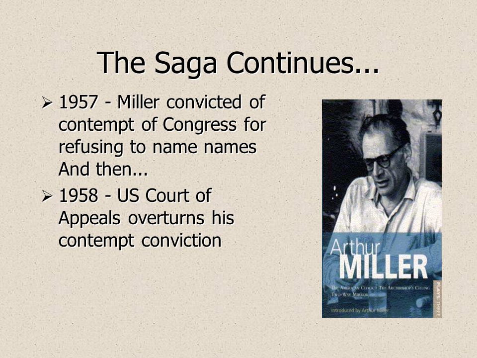 ARTHUR MILLER  He published The Crucible in 1953, a searing indictment of the anti-Communist hysteria that pervaded 1950s America, which is set during the Salem Witch Trials of 1690.
