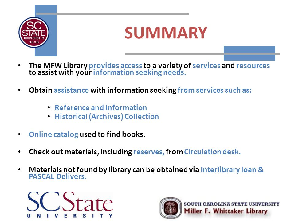 SUMMARY The MFW Library provides access to a variety of services and resources to assist with your information seeking needs.