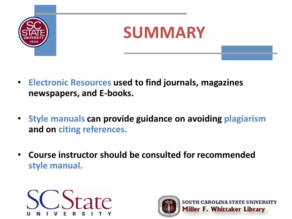 SUMMARY Electronic Resources used to find journals, magazines newspapers, and E-books.