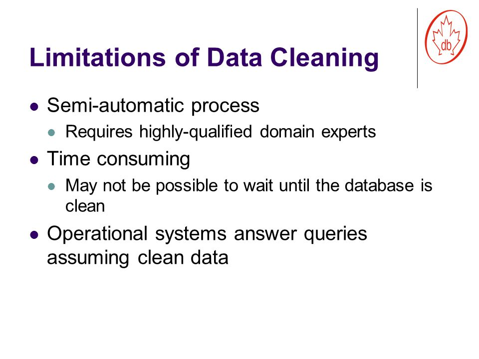 Our Work Identify classes of queries for which we can obtain meaningful answers from potentially dirty databases Show how to do it efficiently and reusing existing database technology 5