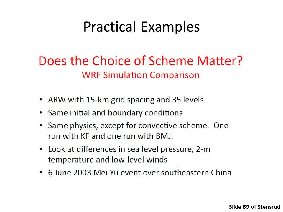 Practical Examples Slide 89 of Stensrud