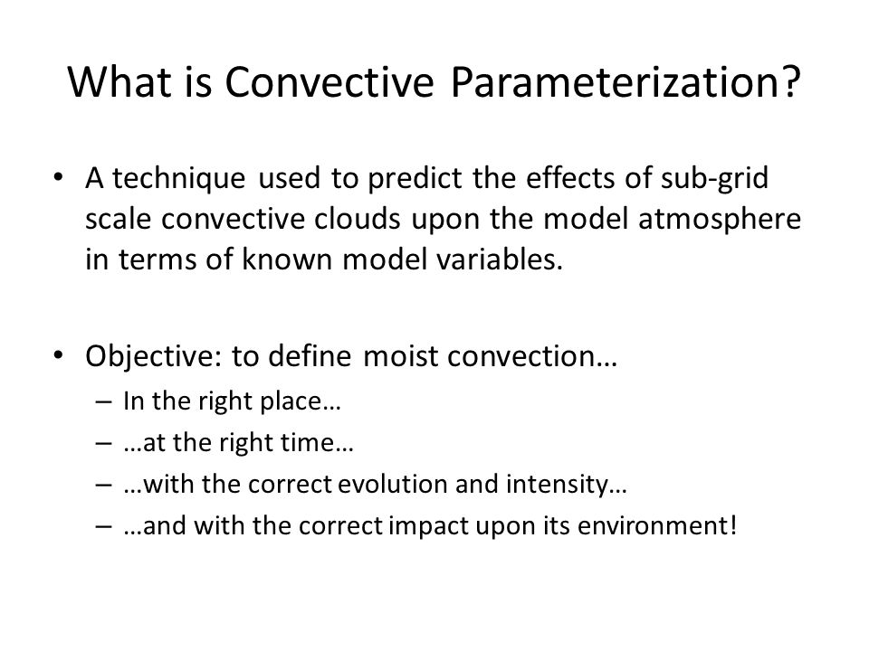What is Convective Parameterization.
