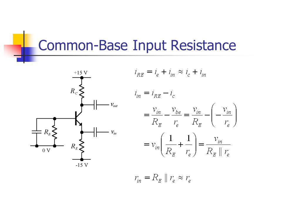 Common-Base Input Resistance